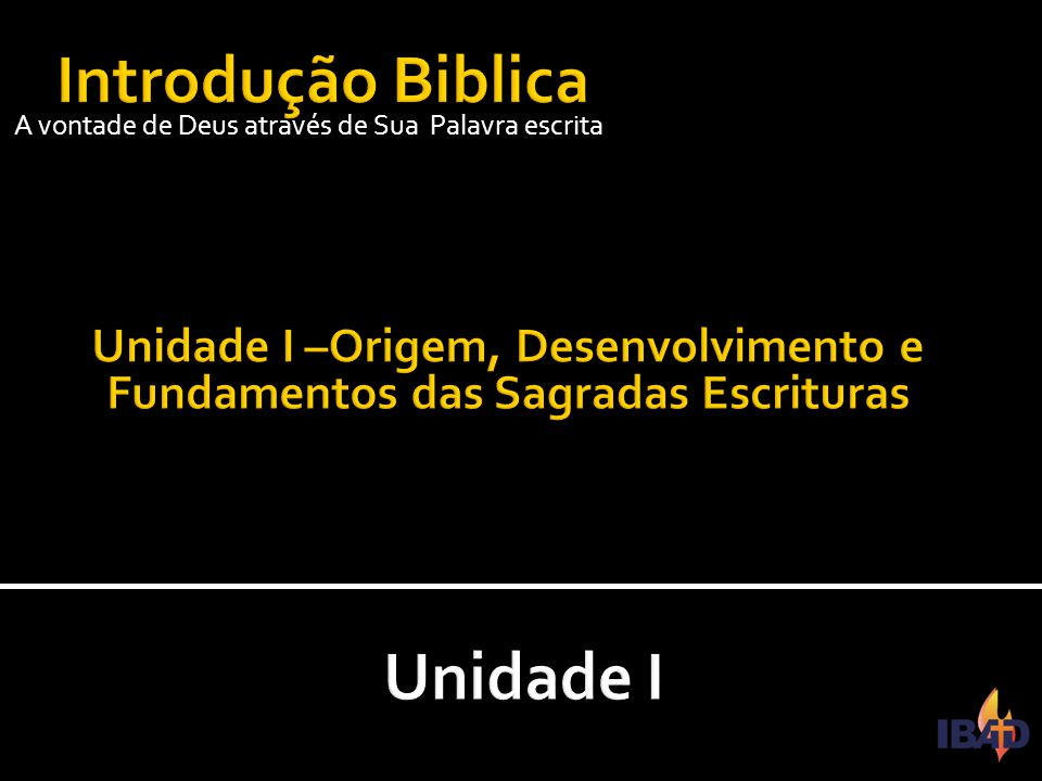 Introdução Biblica Unidade I