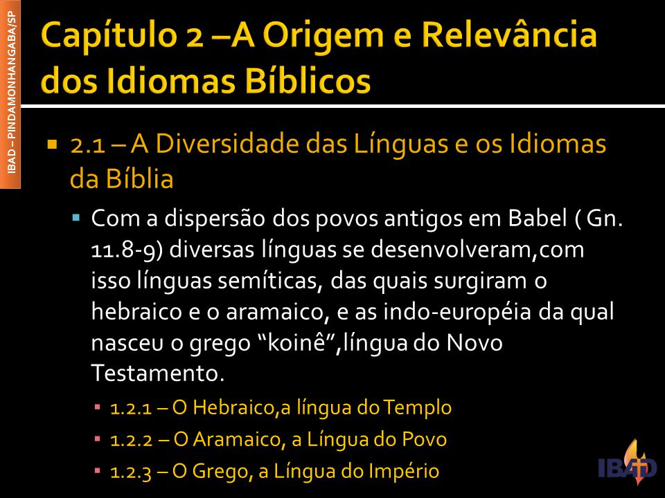 Capítulo 2 –A Origem e Relevância dos Idiomas Bíblicos