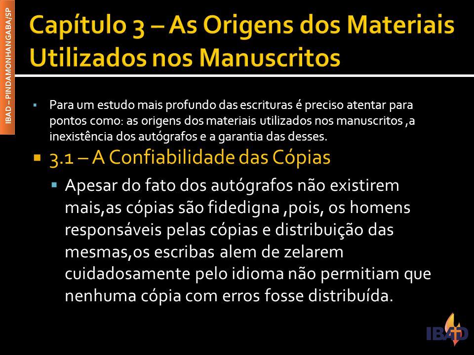 Capítulo 3 – As Origens dos Materiais Utilizados nos Manuscritos