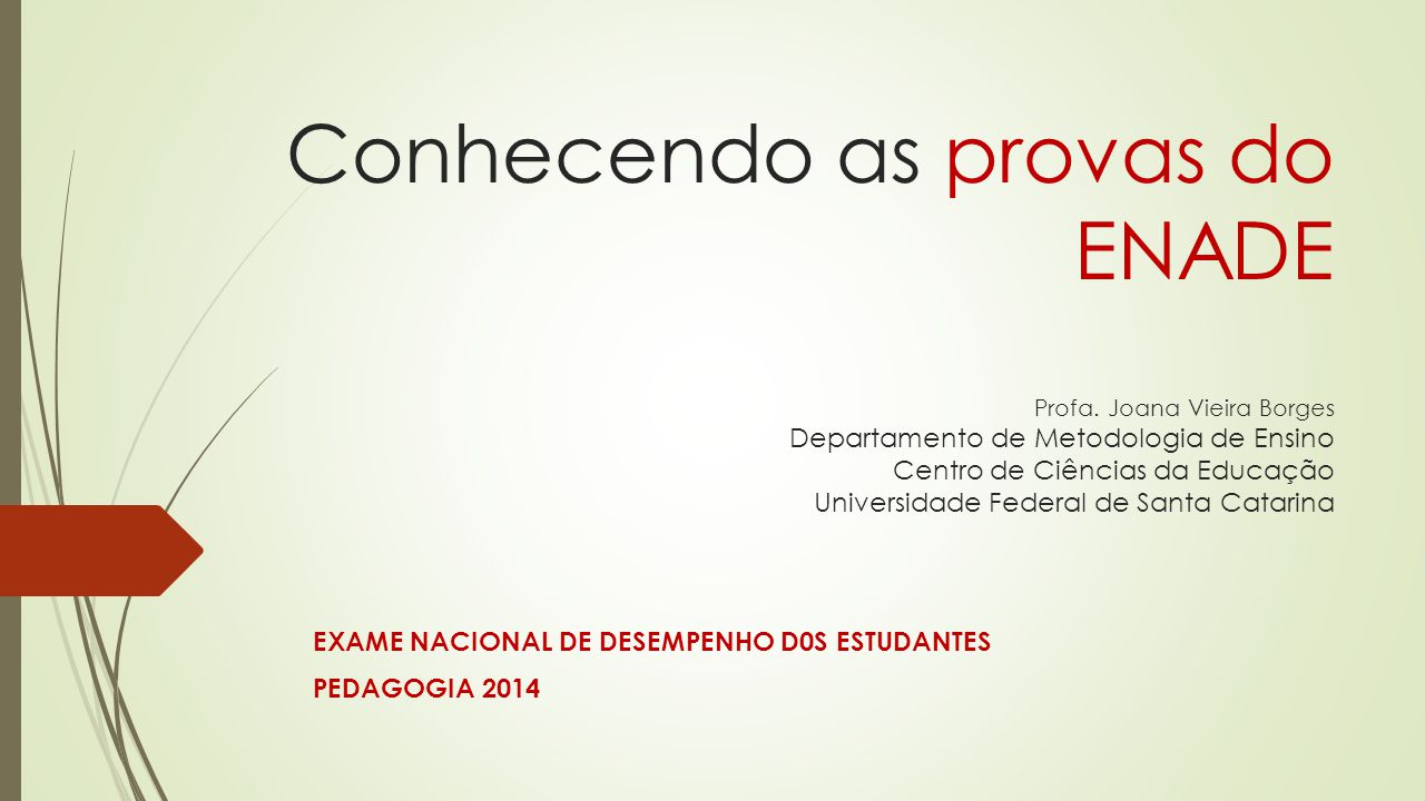 EXAME NACIONAL DE DESEMPENHO D0S ESTUDANTES PEDAGOGIA 2014
