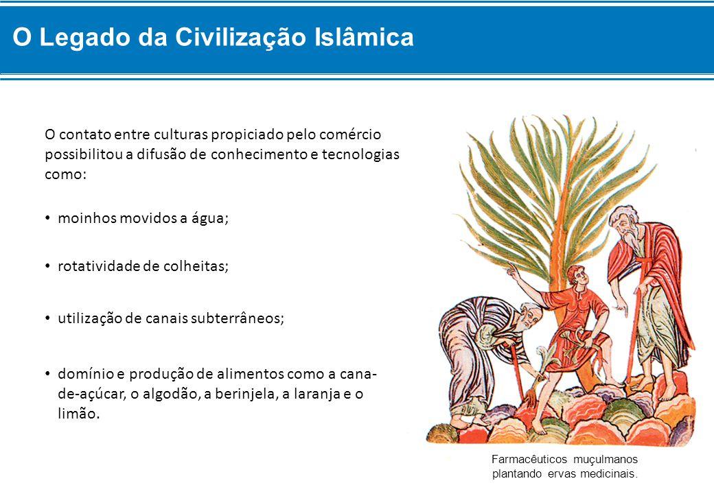 O Legado da Civilização Islâmica