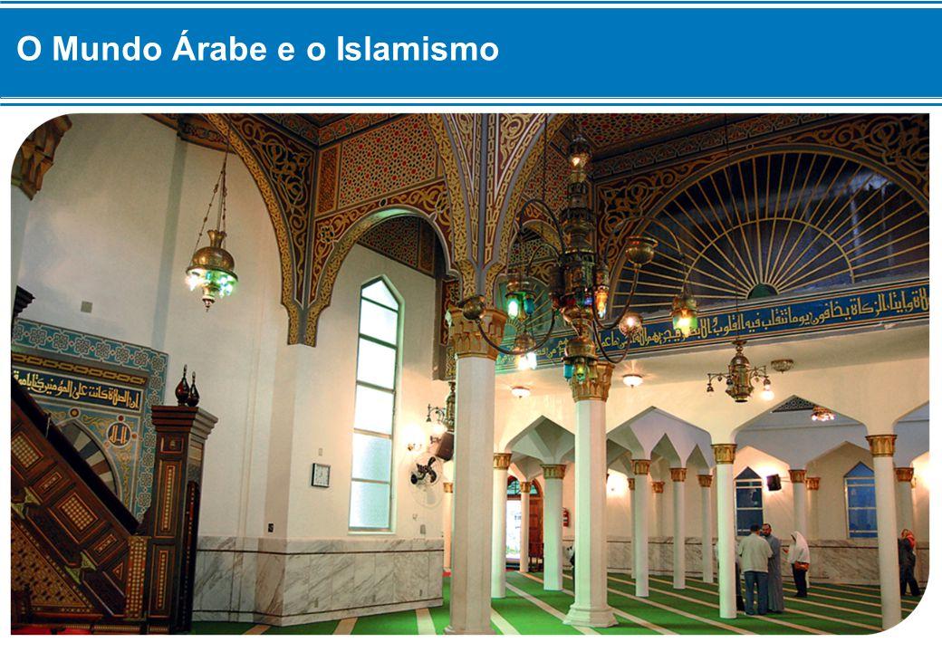 O Mundo Árabe e o Islamismo