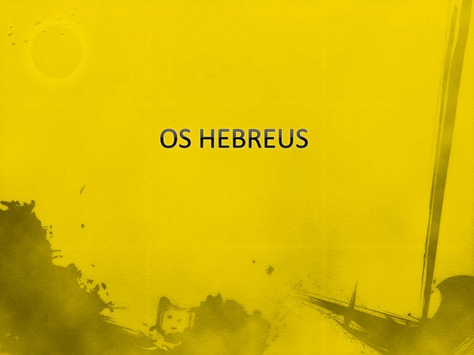 OS HEBREUS