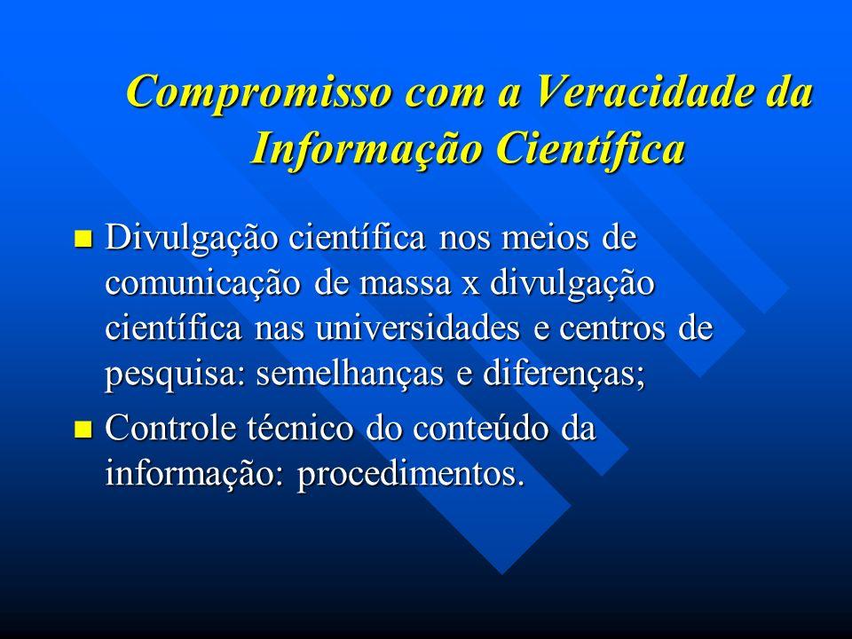 Compromisso com a Veracidade da Informação Científica