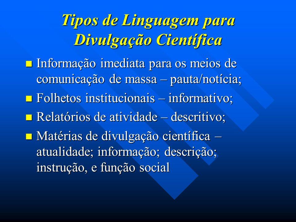 Tipos de Linguagem para Divulgação Científica