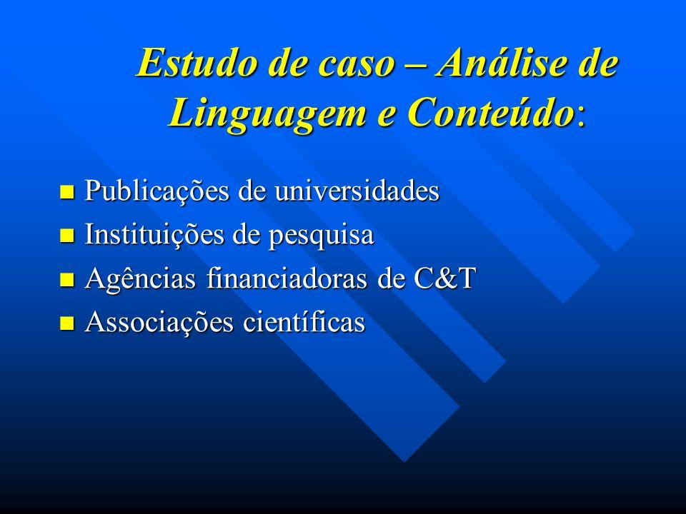 Estudo de caso – Análise de Linguagem e Conteúdo: