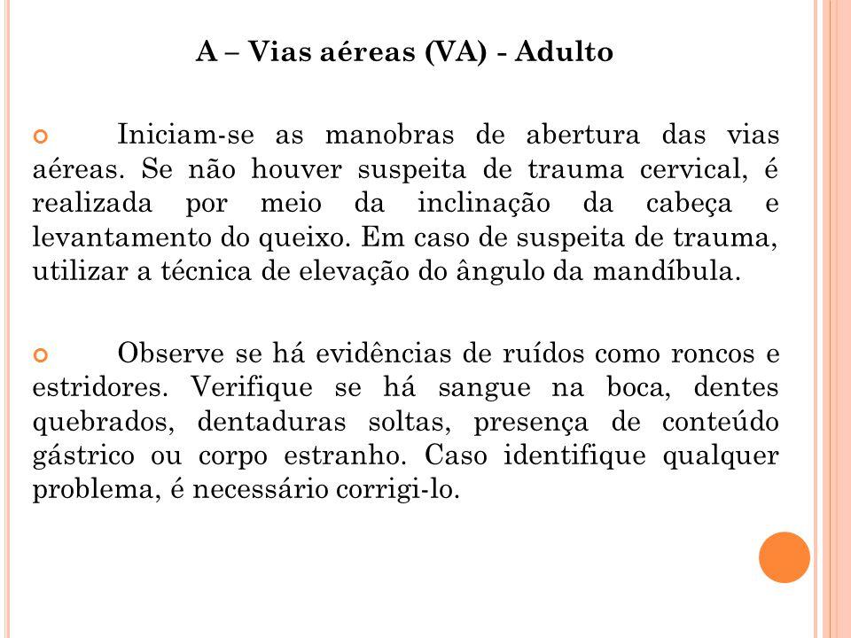 A – Vias aéreas (VA) - Adulto