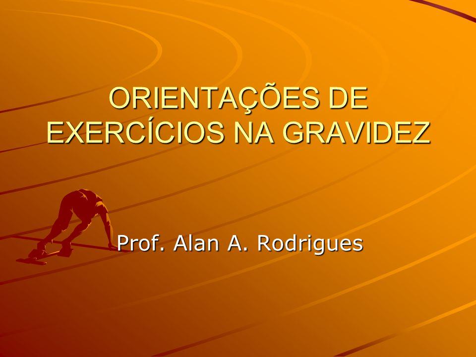 ORIENTAÇÕES DE EXERCÍCIOS NA GRAVIDEZ