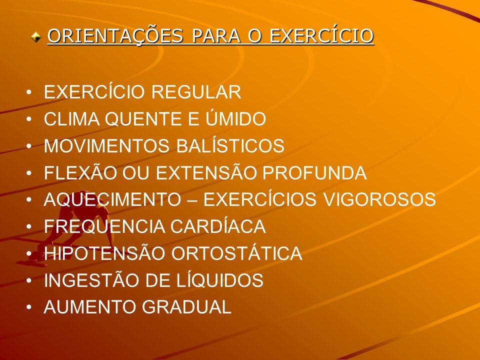 ORIENTAÇÕES PARA O EXERCÍCIO