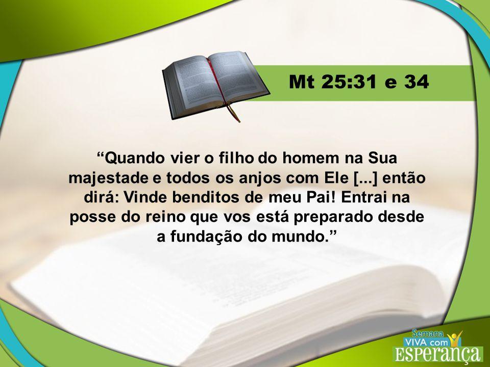 Mt 25:31 e 34