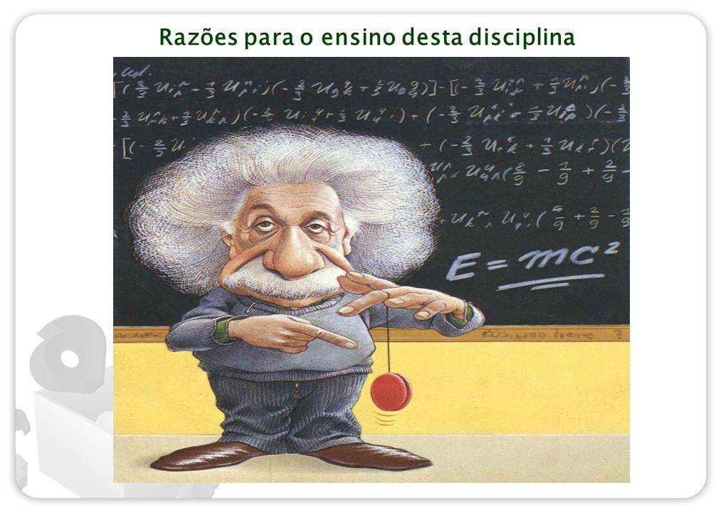 Razões para o ensino desta disciplina
