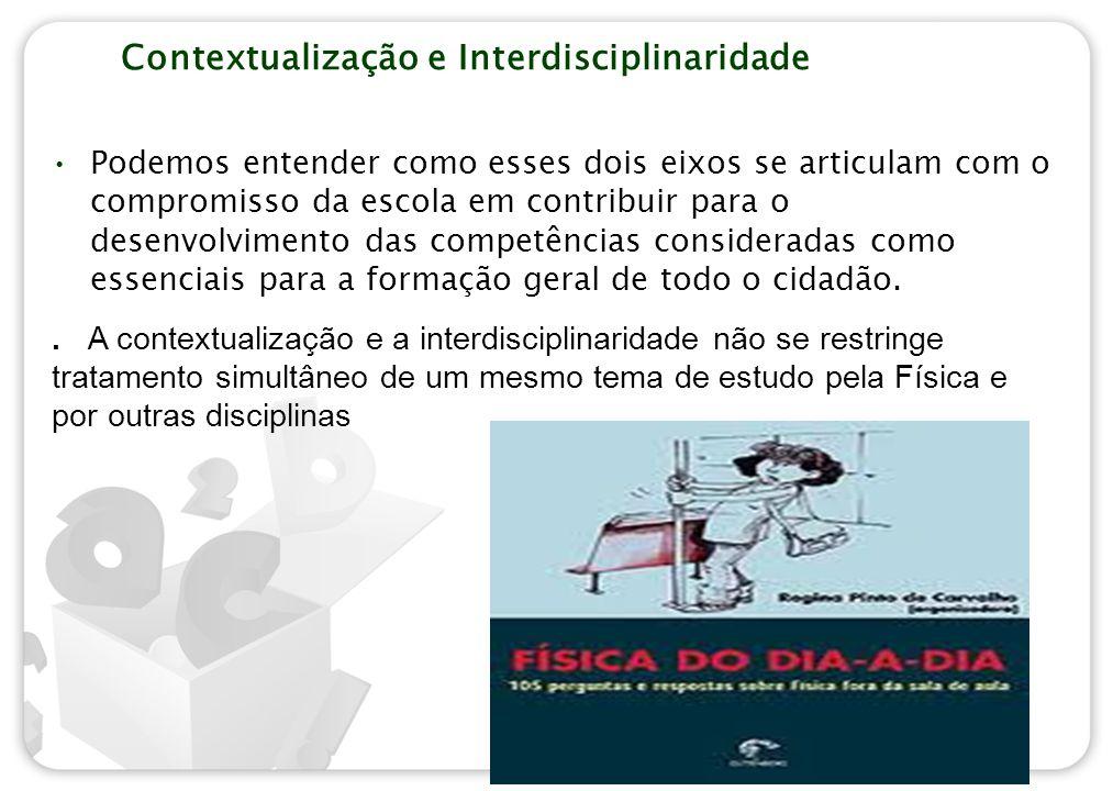 Contextualização e Interdisciplinaridade
