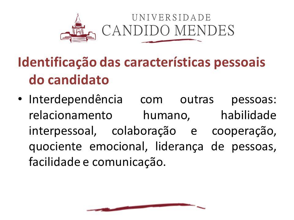 Identificação das características pessoais do candidato