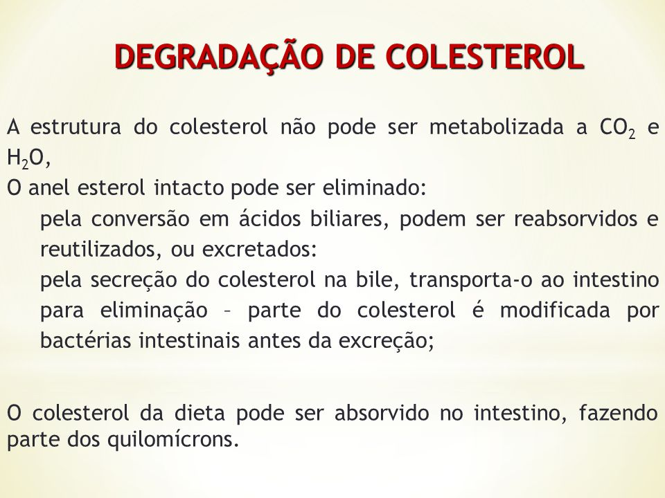 DEGRADAÇÃO DE COLESTEROL