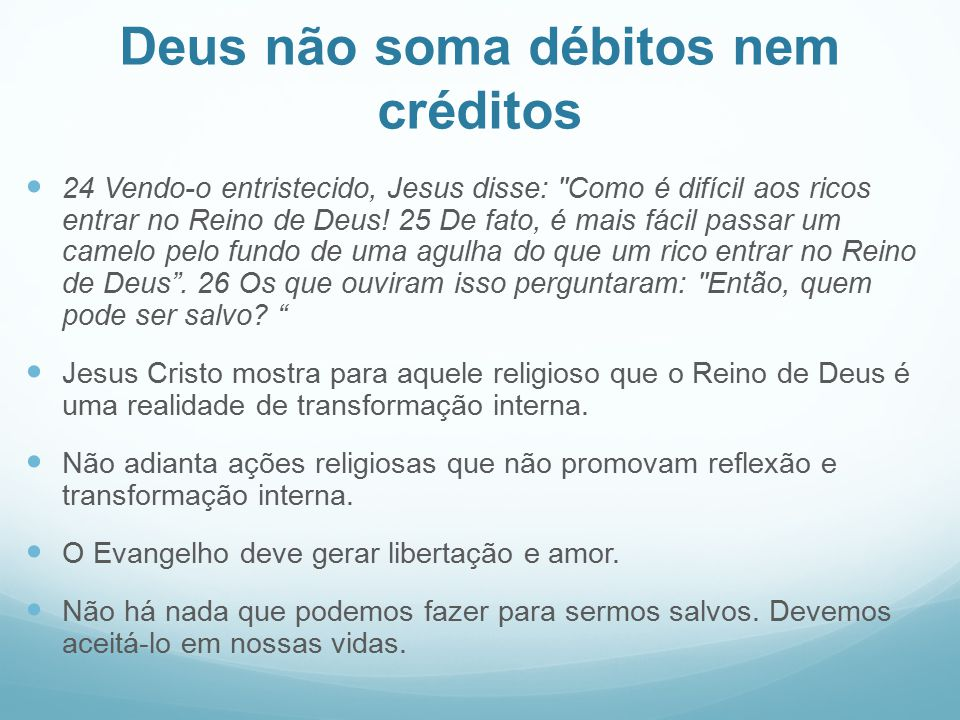 Deus não soma débitos nem créditos