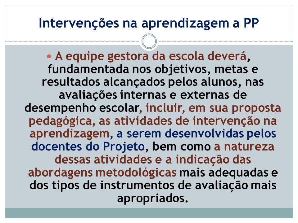 Intervenções na aprendizagem a PP