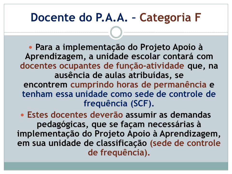 Docente do P.A.A. – Categoria F