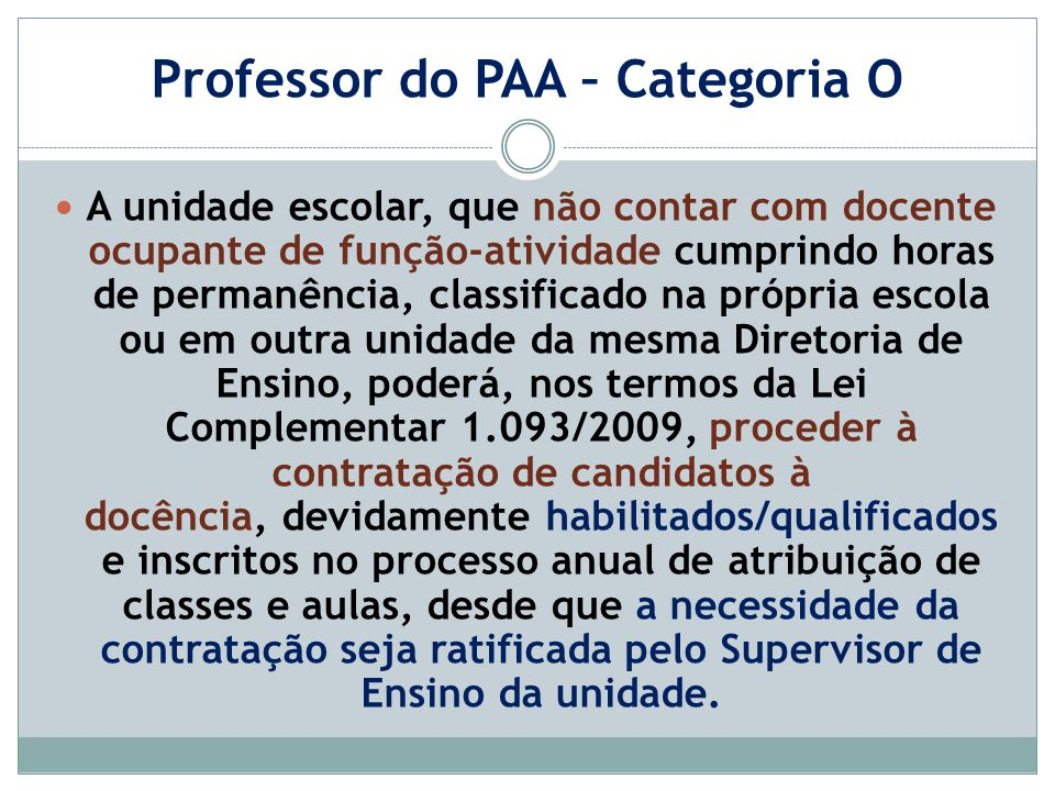 Professor do PAA – Categoria O