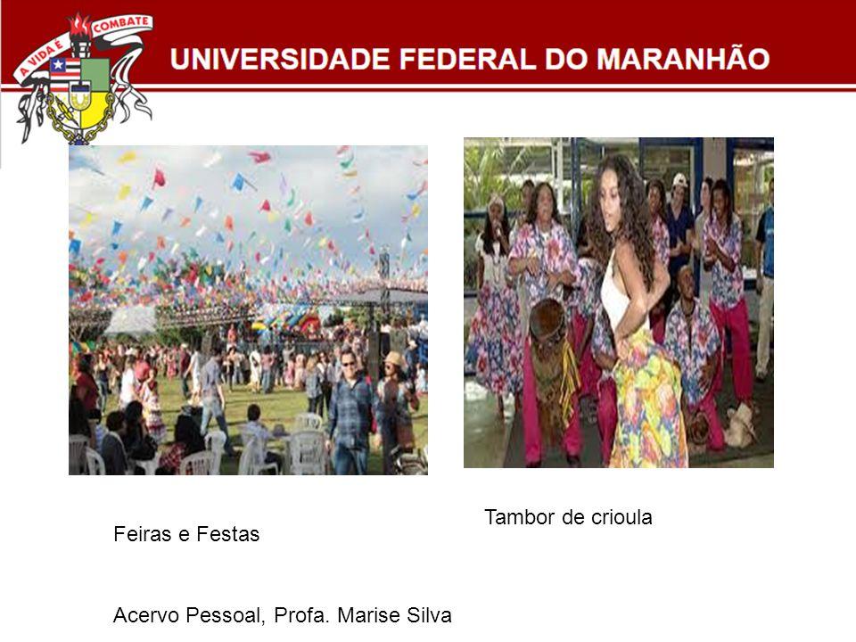 Tambor de crioula Feiras e Festas Acervo Pessoal, Profa. Marise Silva