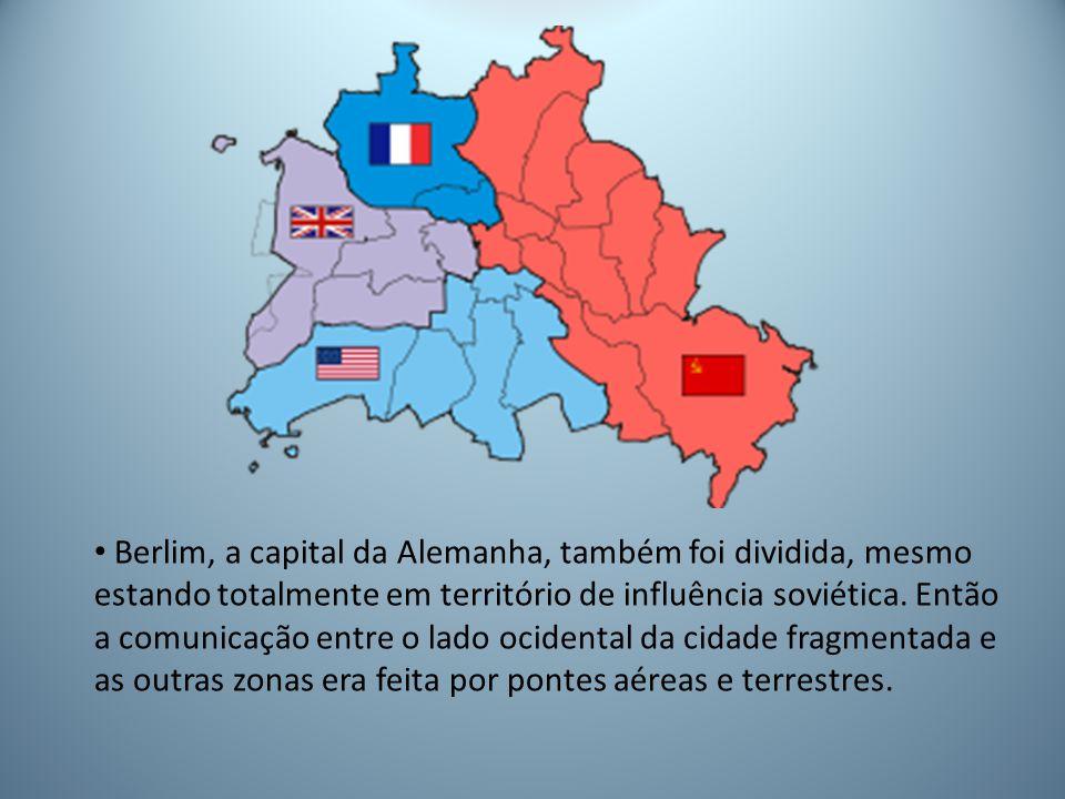 Berlim, a capital da Alemanha, também foi dividida, mesmo estando totalmente em território de influência soviética.