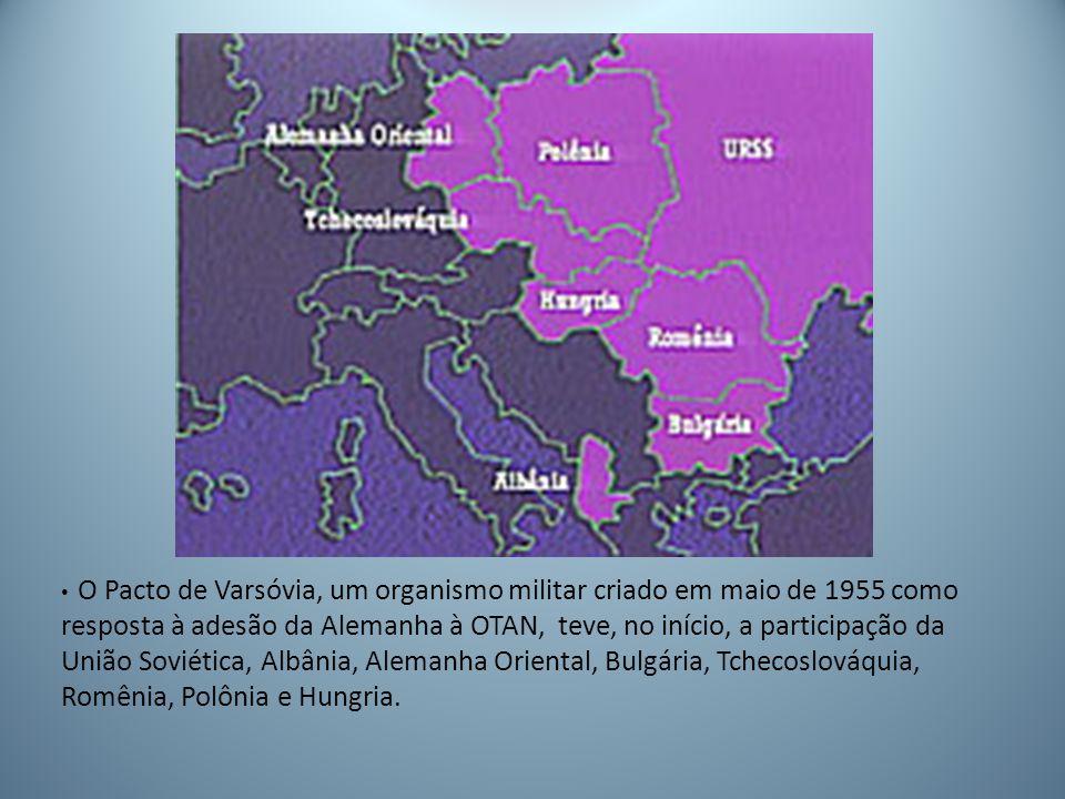 O Pacto de Varsóvia, um organismo militar criado em maio de 1955 como resposta à adesão da Alemanha à OTAN, teve, no início, a participação da União Soviética, Albânia, Alemanha Oriental, Bulgária, Tchecoslováquia, Romênia, Polônia e Hungria.