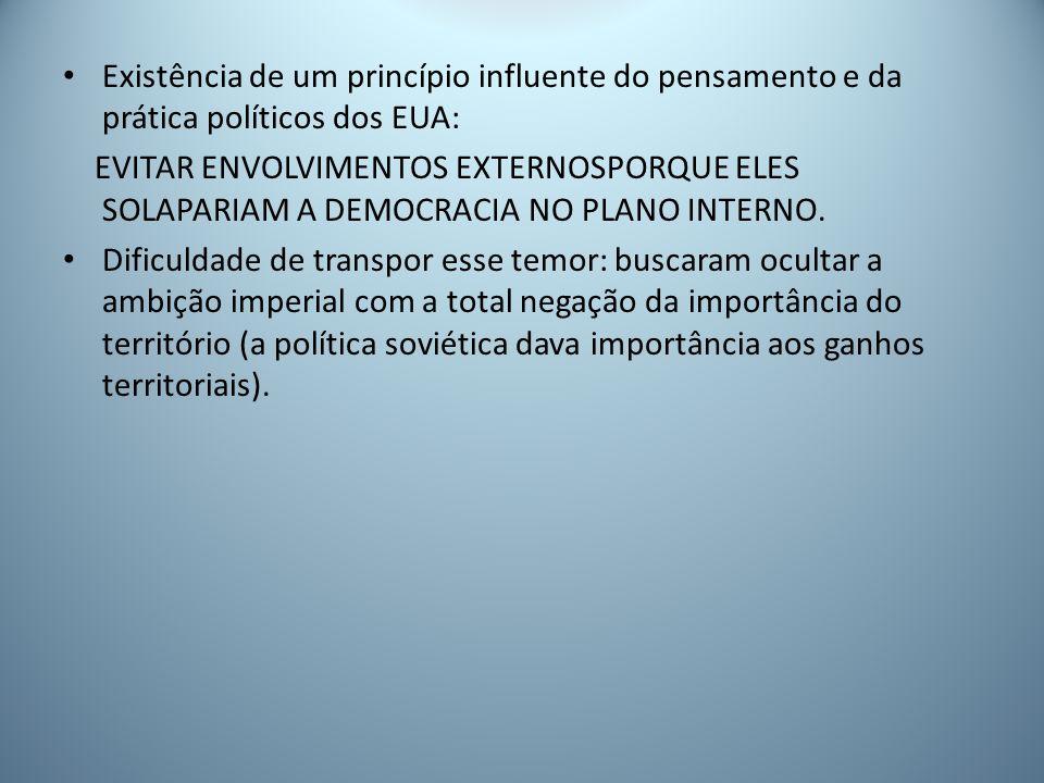 Existência de um princípio influente do pensamento e da prática políticos dos EUA: