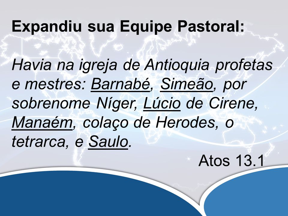 Expandiu sua Equipe Pastoral: