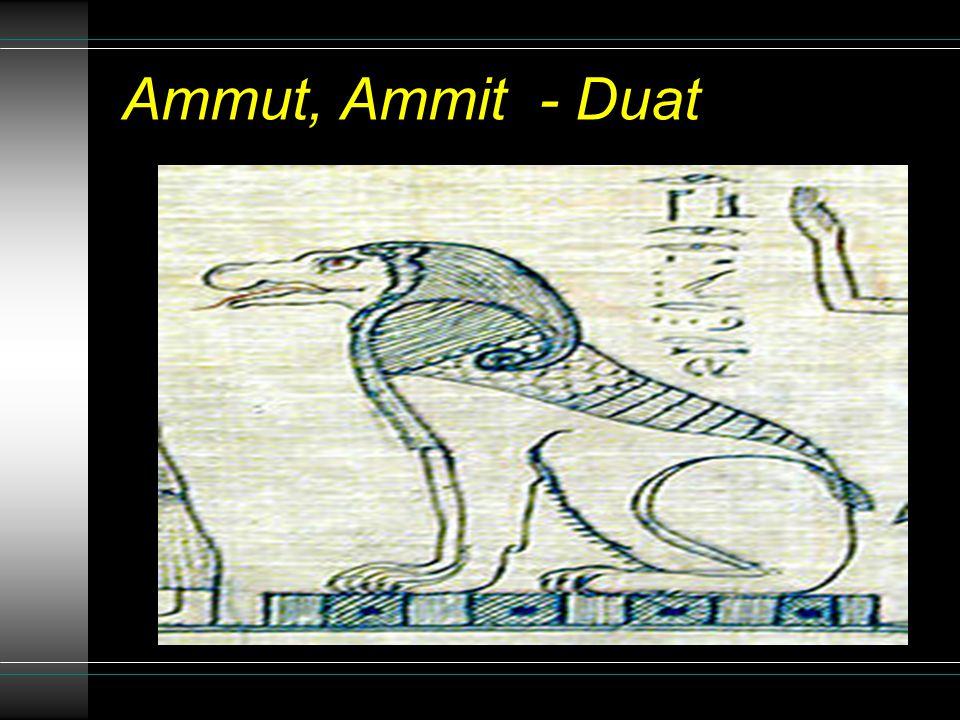 Ammut, Ammit - Duat