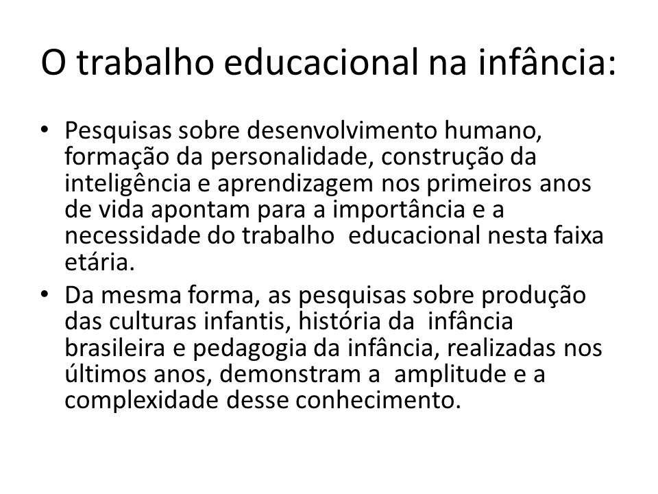 O trabalho educacional na infância: