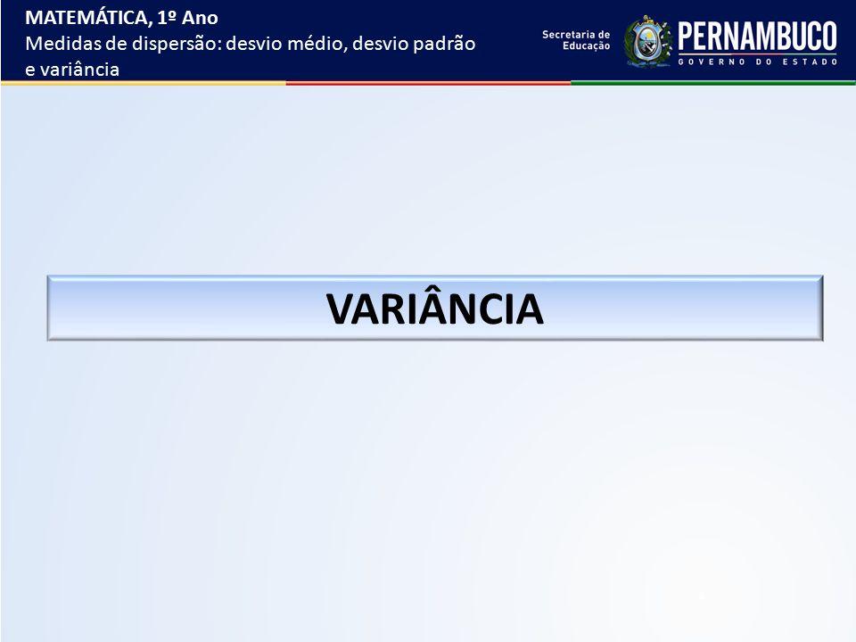 VARIÂNCIA MATEMÁTICA, 1º Ano