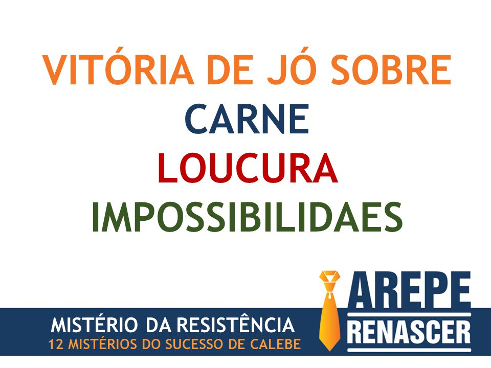 VITÓRIA DE JÓ SOBRE CARNE LOUCURA IMPOSSIBILIDAES