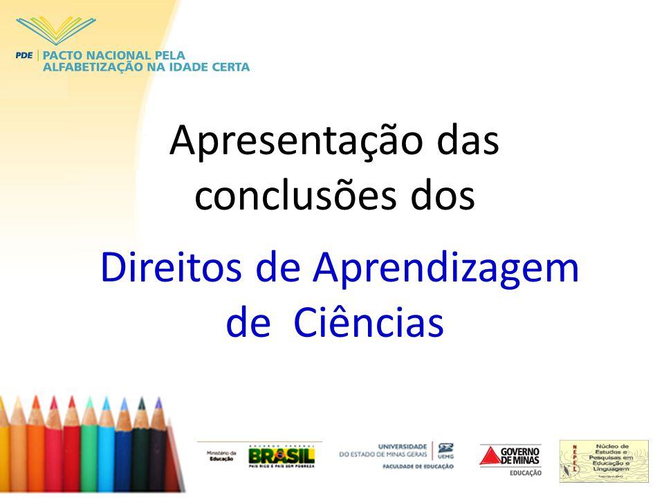 Apresentação das conclusões dos Direitos de Aprendizagem de Ciências