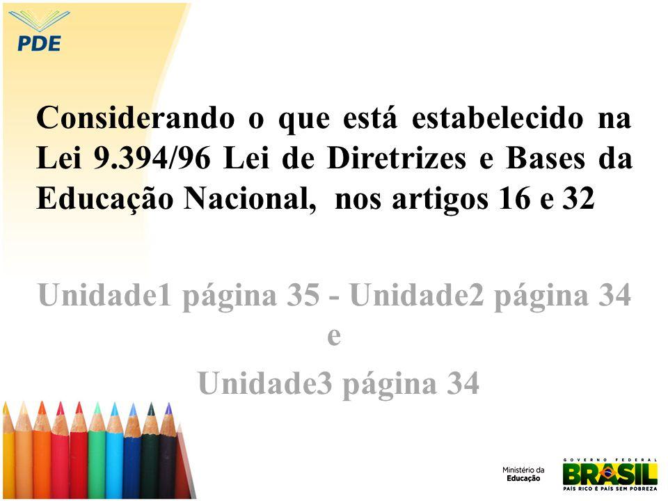 Unidade1 página 35 - Unidade2 página 34 e