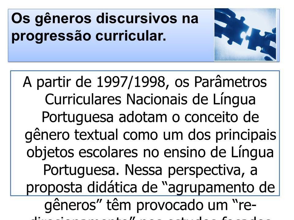 Os gêneros discursivos na progressão curricular.