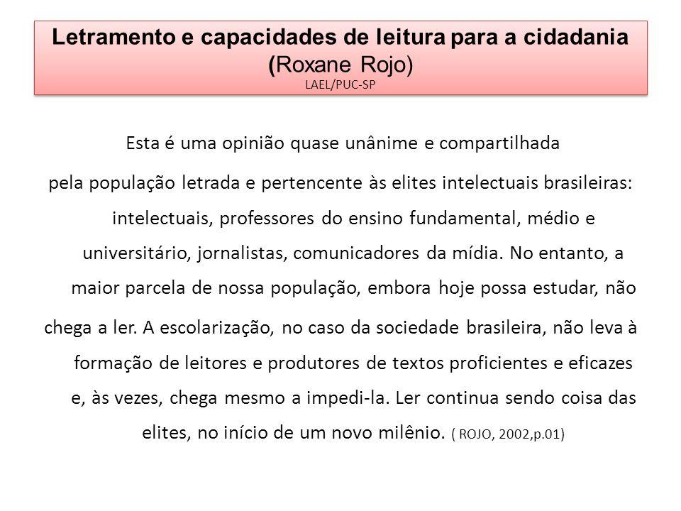 Letramento e capacidades de leitura para a cidadania (Roxane Rojo) LAEL/PUC-SP