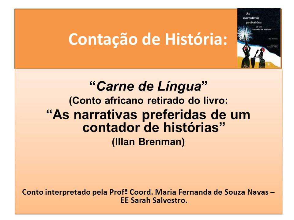 Contação de História: Carne de Língua