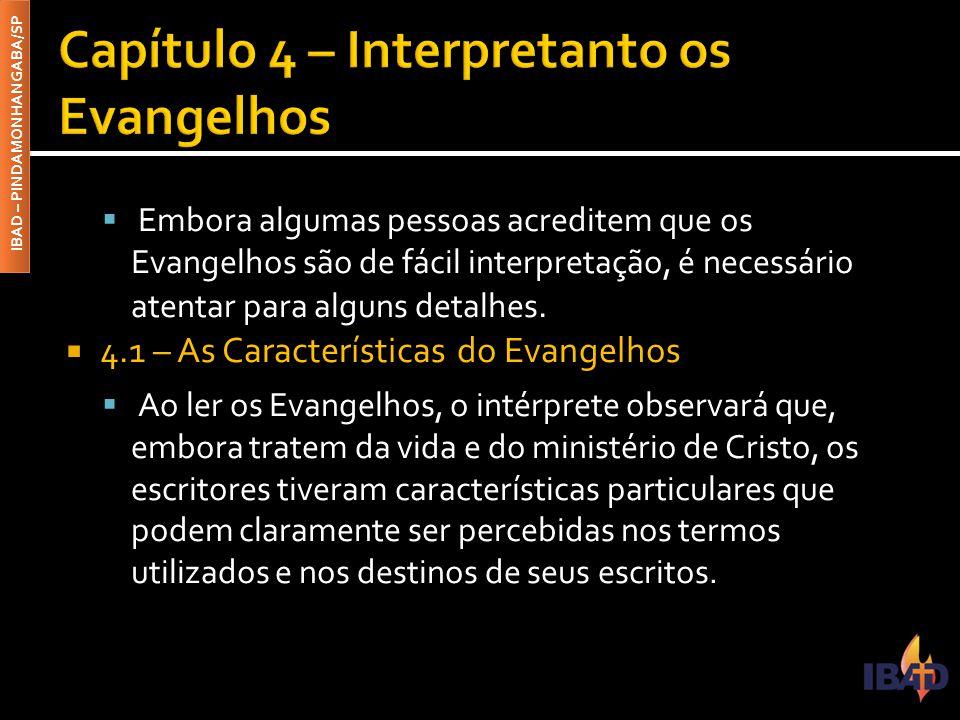 Capítulo 4 – Interpretanto os Evangelhos