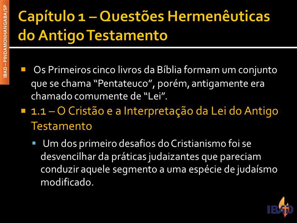Capítulo 1 – Questões Hermenêuticas do Antigo Testamento