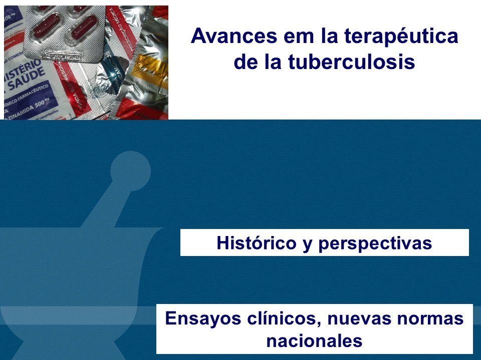 Avances em la terapéutica de la tuberculosis