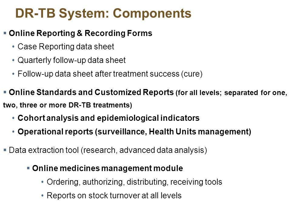 DR-TB System: Components