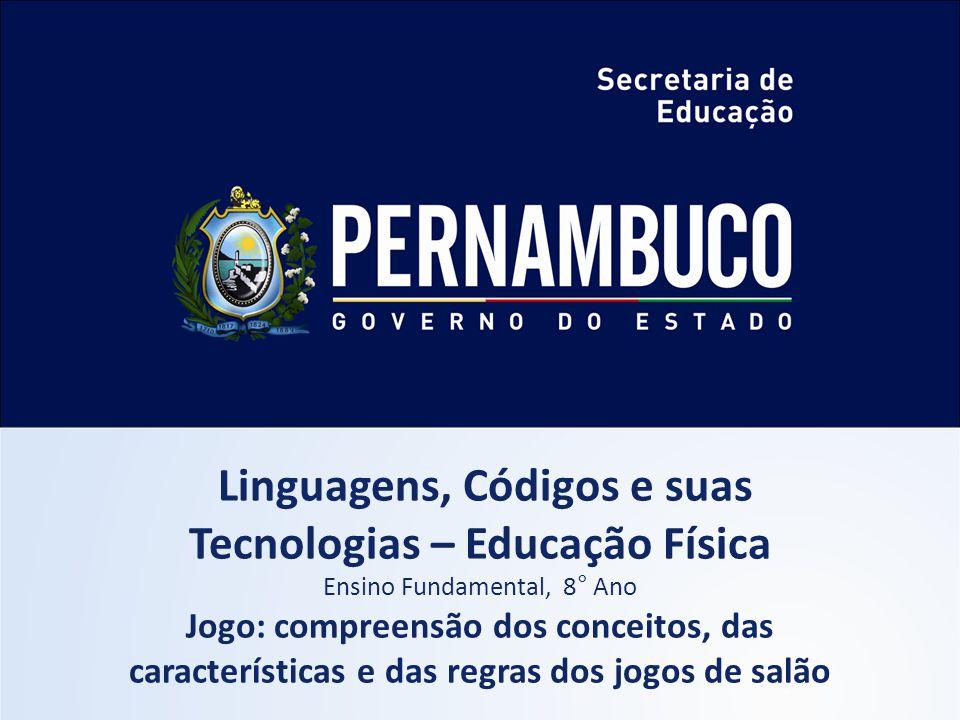 Linguagens, Códigos e suas Tecnologias – Educação Física