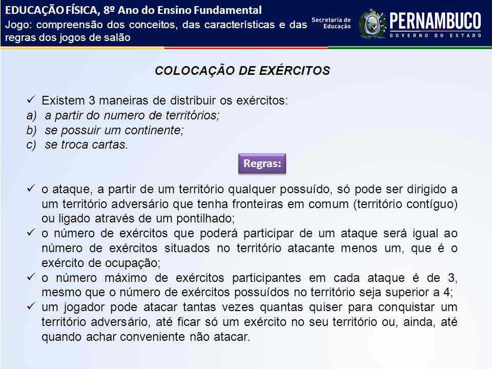 COLOCAÇÃO DE EXÉRCITOS