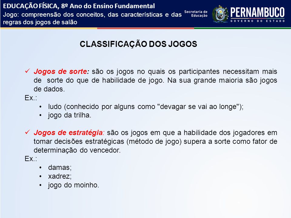 CLASSIFICAÇÃO DOS JOGOS