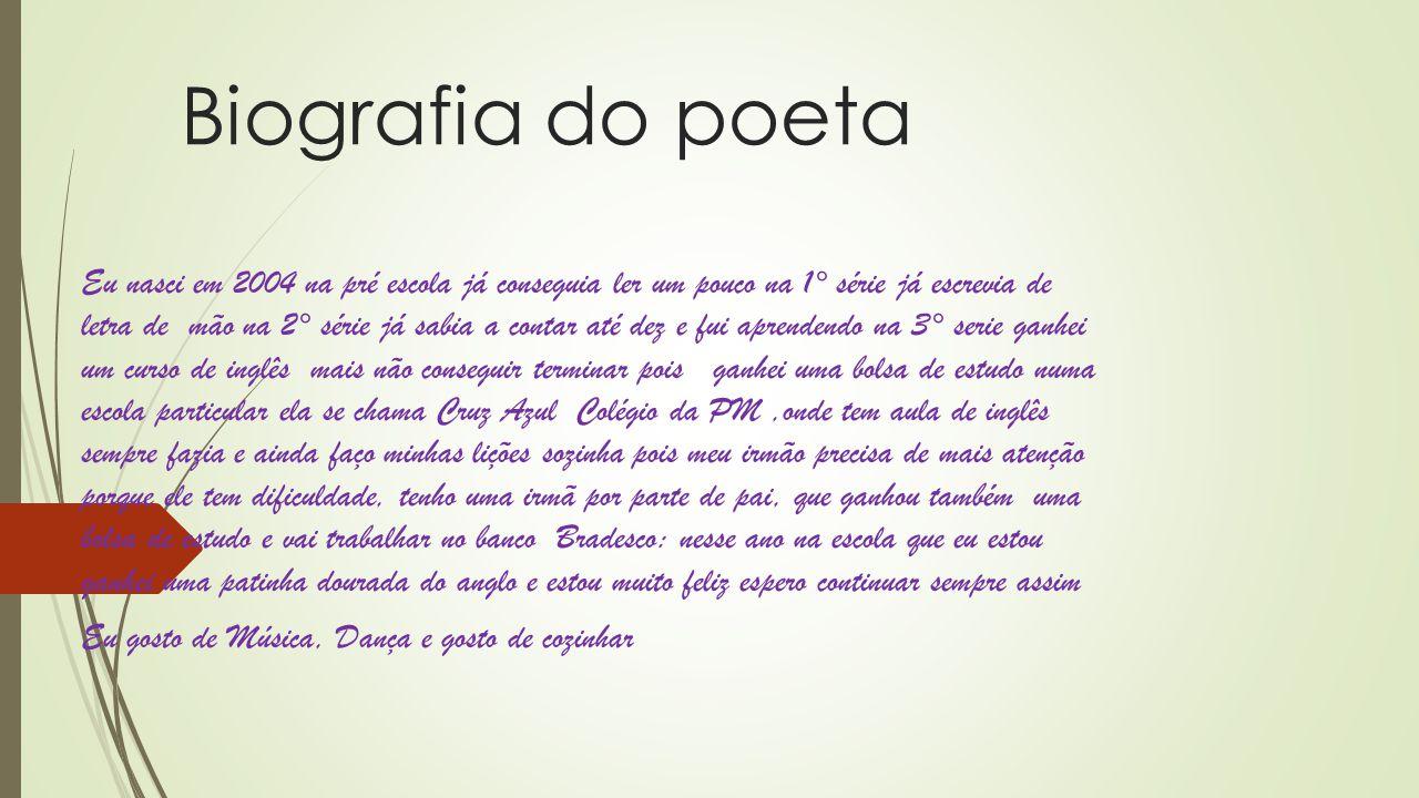 Biografia do poeta