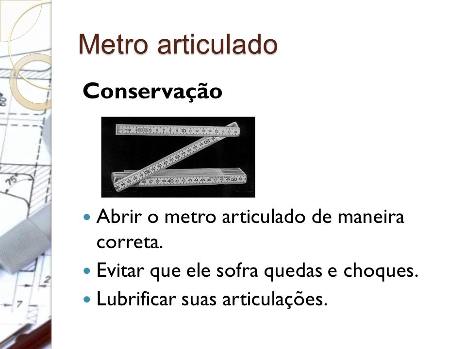 Metro articulado Conservação