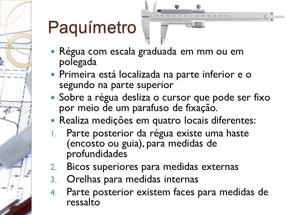 Paquímetro Régua com escala graduada em mm ou em polegada