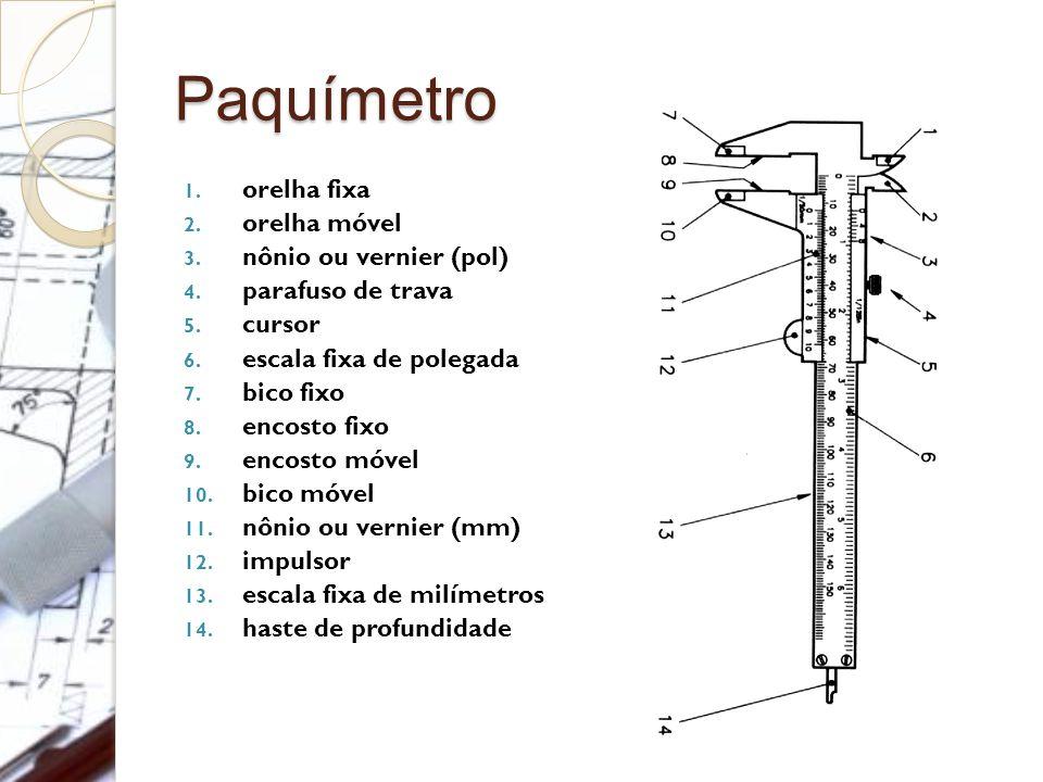 Paquímetro orelha fixa orelha móvel nônio ou vernier (pol)