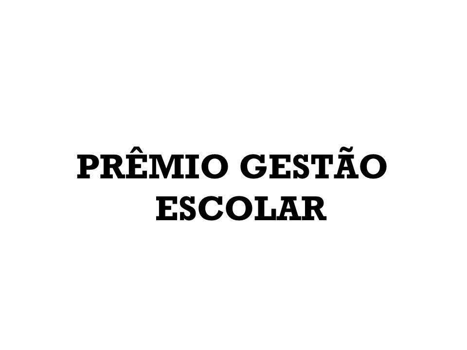 PRÊMIO GESTÃO ESCOLAR