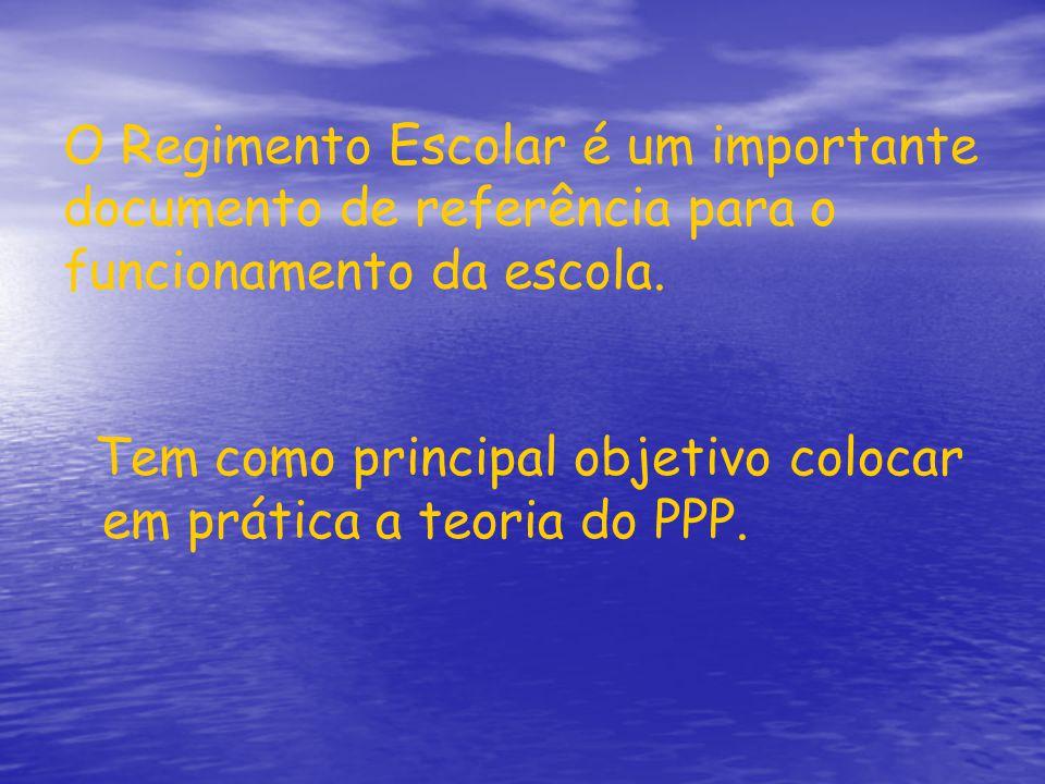 O Regimento Escolar é um importante documento de referência para o funcionamento da escola.