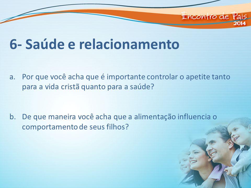 6- Saúde e relacionamento